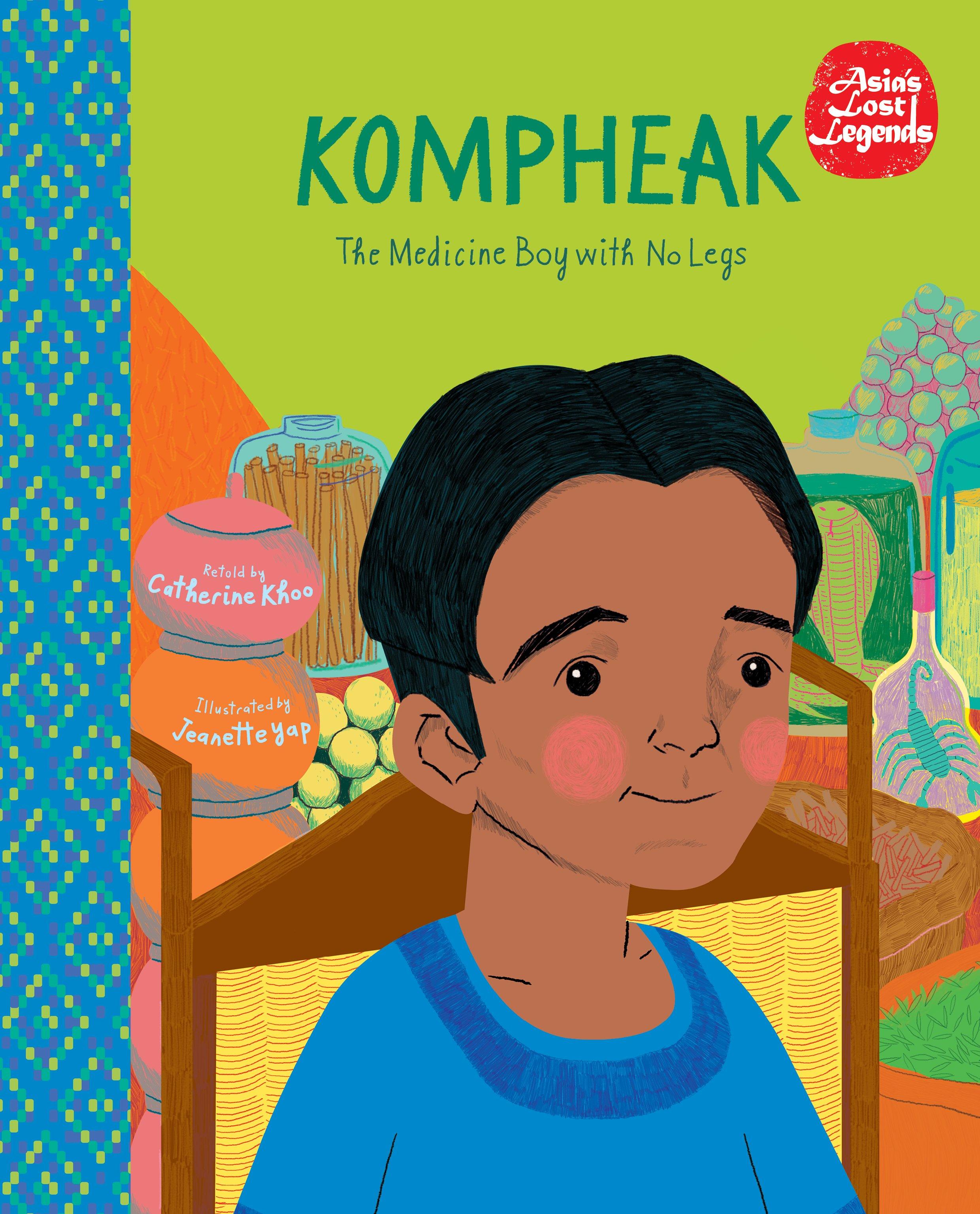 Kompheak: The Medicine Boy with No Legs